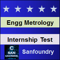 Engineering Metrology Internship Test