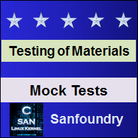 Mechanical Behaviour and Testing of Materials Mock Tests