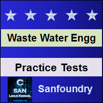 Waste Water Engineering Practice Tests